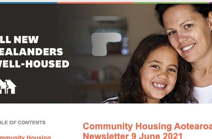 Community Housing Aotearoa (CHA) Newsletter 9 June 2021